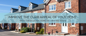 Improve the curb appeal of your home banner