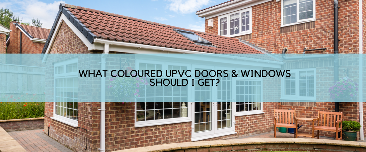 What Coloured uPVC Doors & Windows Should I get?