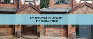 change the colour of uPVC window frames